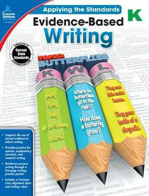 Evidence-Based Writing, Grade K