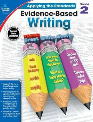 Evidence-Based Writing, Grade 2