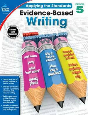 Evidence-Based Writing, Grade 5