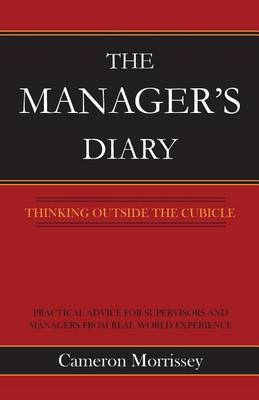 The Manager's Diary: Thinking Outside the Cubicle
