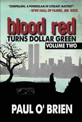 Blood Red Turns Dollar Green Volume 2