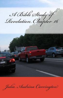 A Bible Study of Revelation Chapter 16