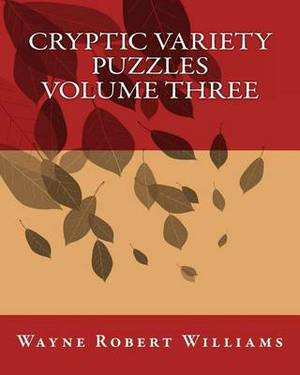 Cryptic Variety Puzzles Volume 3