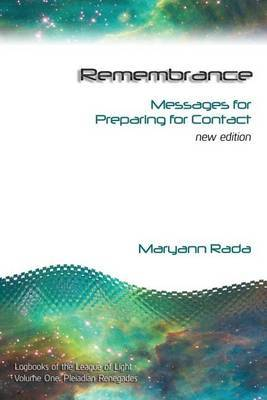 Remembrance: Messages for Preparing for Contact, New Edition