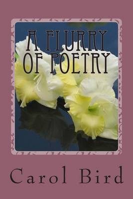 A Flurry of Poetry: Passions