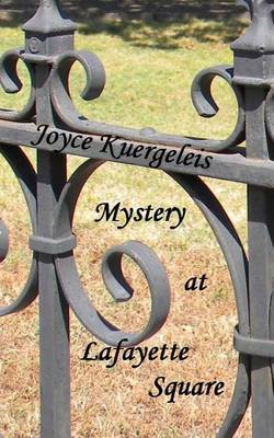 Mystery at Lafayette Square