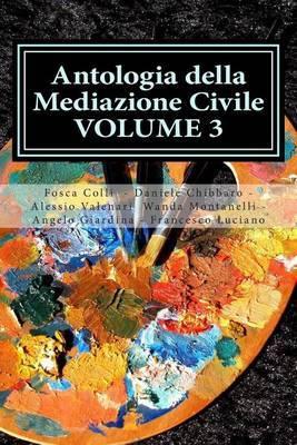 Antologia Della Mediazione Civile - Volume 3