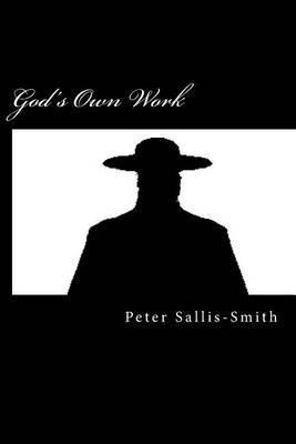 God's Own Work