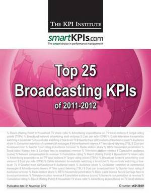 Top 25 Broadcasting Kpis of 2011-2012