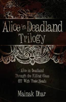 Alice in Deadland Trilogy