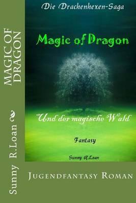 Magic of Dragon: Und Der Magische Wald