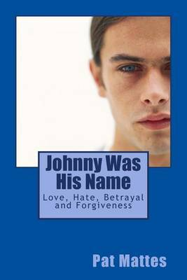 Johnny Was His Name