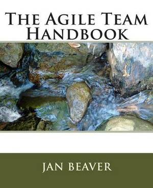 The Agile Team Handbook