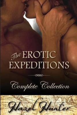The Erotic Expeditions - Complete Collection