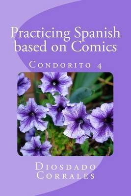 Practicing Spanish Based on Comics - Condorito 4: Condorito 4