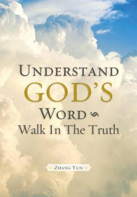 Understand God's Word - Walk in the Truth