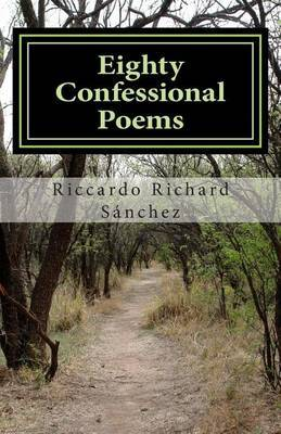 Eighty Confessional Poems