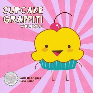 Cupcake Graffiti: Volume One