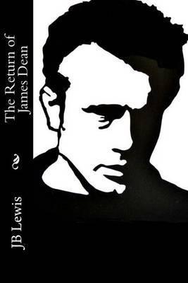 The Return of James Dean