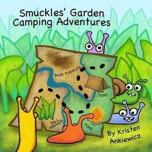 Smuckles' Garden Camping Adventures