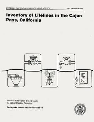Inventory of Lifelines in the Cajon Pass, California (Fema 225)