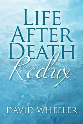Life After Death Redux