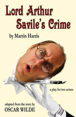 Lord Arthur Savile's Crime: A Play for Two Actors
