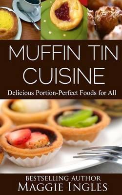 Muffin Tin Cuisine