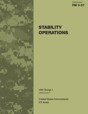 Field Manual FM 3-07 Stability Operations with Change 1 18march2013