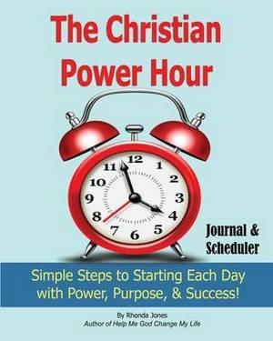 The Christian Power Hour Journal & Scheduler