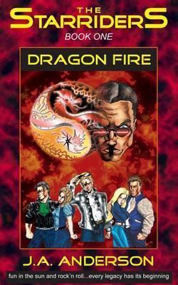 The Starriders #1: Dragon Fire