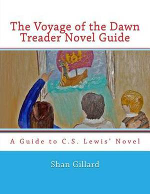 The Voyage of the Dawn Treader Novel Guide