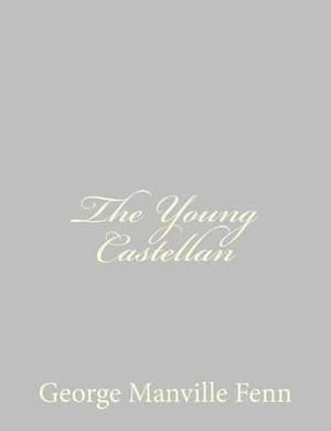 The Young Castellan: A Tale of the English Civil War
