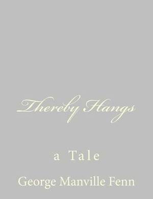 Thereby Hangs: A Tale