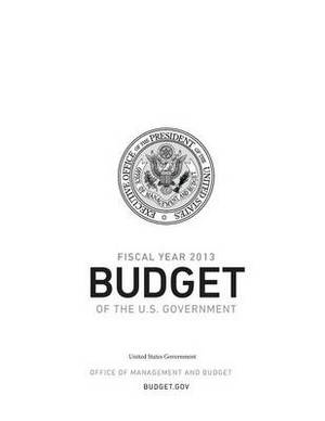Fiscal Year 2013 Budget of the U.S. Government
