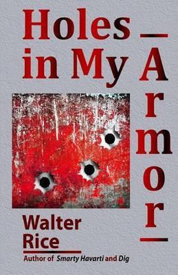Holes in My Armor
