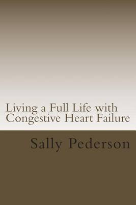 Living a Full Life with Congestive Heart Failure