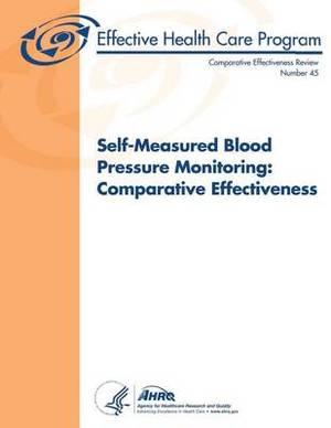 Self-Measured Blood Pressure Monitoring: Comparative Effectiveness: Comparative Effectiveness Review Number 45