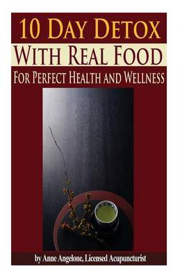 The 10 Day Detox with Real Food