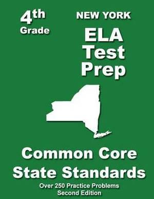 New York 4th Grade Ela Test Prep: Common Core Learning Standards