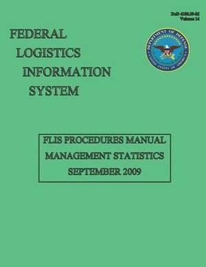 Federal Logistics Information System - Flis Manual Management Statistics September 2009