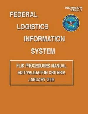 Federal Logistics Information System - Flis Procedures Manual Edit/Validation Criteria January 2009