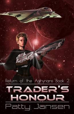 Trader's Honour: Return of the Aghyrians 2