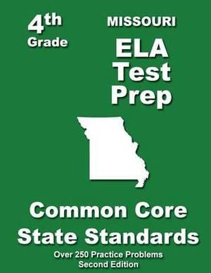 Missouri 4th Grade Ela Test Prep: Common Core Learning Standards