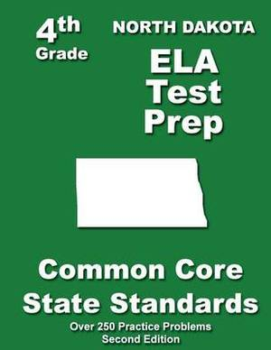 North Dakota 4th Grade Ela Test Prep: Common Core Learning Standards