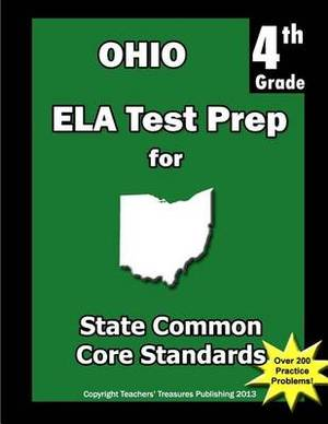 Ohio 4th Grade Ela Test Prep: Common Core Learning Standards
