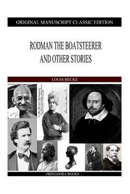 Rodman the Boatsteerer and Other Stories