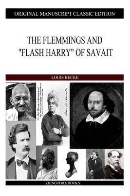 The Flemmings and Flash Harry of Savait