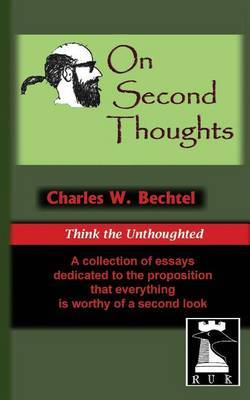On Second Thoughts: Think the Unthoughted