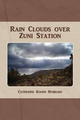 Rain Clouds Over Zuni Station